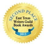 2ndPlace_EastTexasWritersGuildBookAwards2015